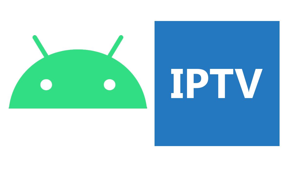 Les Meilleurs Lecteurs IPTV Pour Android