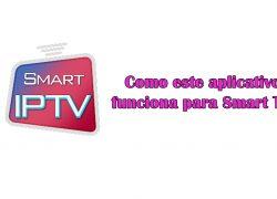 Smart IPTV: Como este aplicativo funciona para Smart TV?