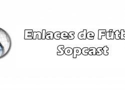 Enlaces Sopcast Fútbol